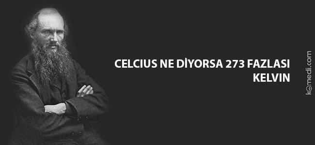 celcius-ne-diyorsa-273-fazlasi_o_4652